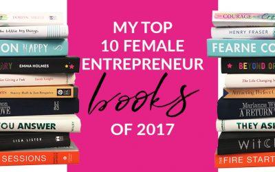 My top 10 female entrepreneur business books of 2017