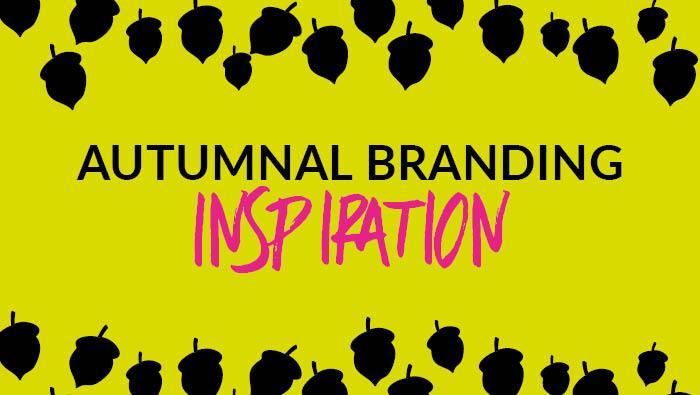 Autumnal branding inspiration