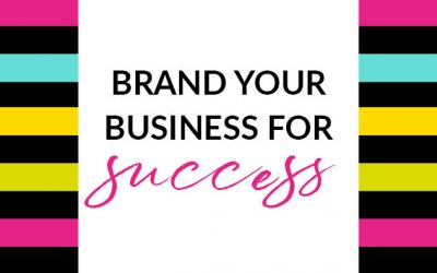 Brand your business like you REALLY mean business