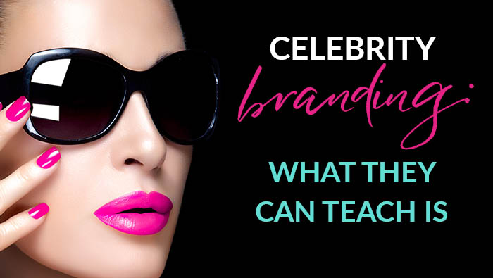 Celebrity branding – what they can teach us