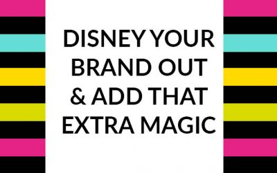 Disney your brand out and add that extra magic