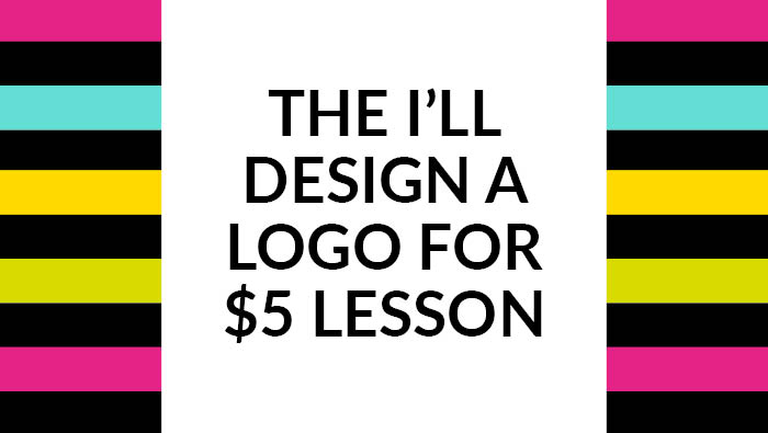 The 'I'll design a logo for $5' lesson…