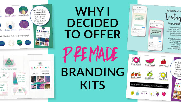 Why I decided to offer Premade Branding & Logo Kits