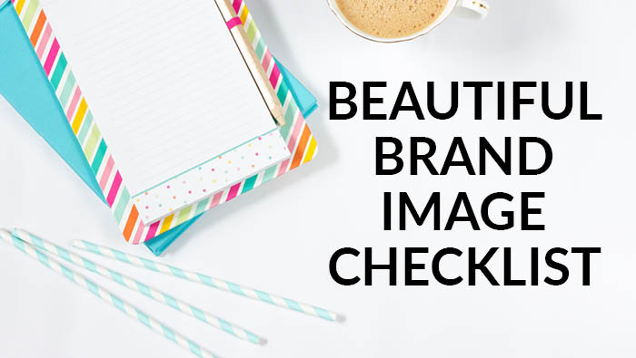Your Beautiful Brand Image Checklist