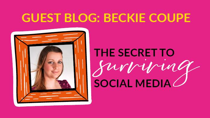 the secret to surviving social media