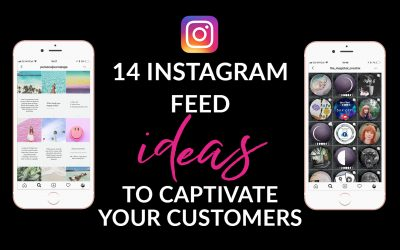 14 Pretty Instagram Feed Ideas For Female Entrepreneurs: to captivate your customers