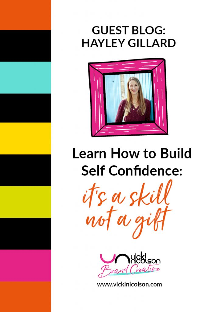 How to Build Self Confidence It's a Skill NOT a Gift pin