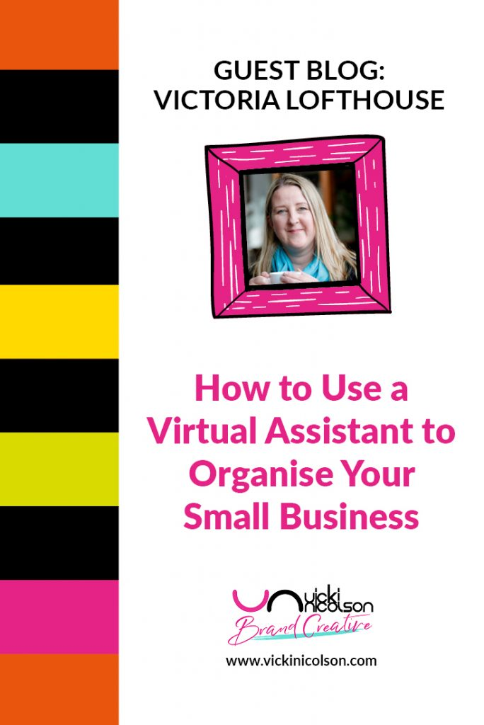How to Use a Virtual Assistant to Organise Your Small Business