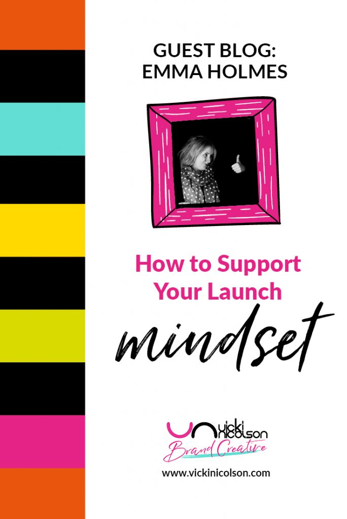 How to support your launch mindset