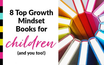 8 Top Growth Mindset Books for Children