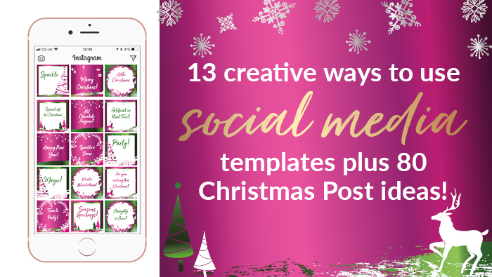 13 Creative Ways To Use Social Media Templates Plus 80 Christmas Post Ideas Vicki Nicolson Brand Strategist Stylist Branding Strategy Graphic Design Services For Business Owners